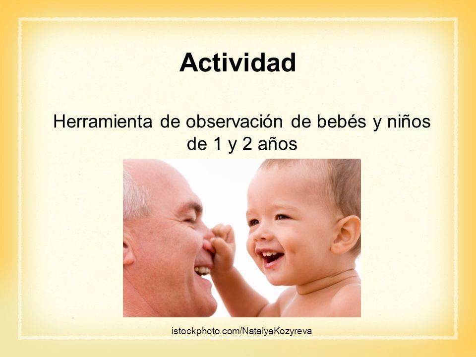 Herramienta de observación de bebés y niños de 1 y 2 años