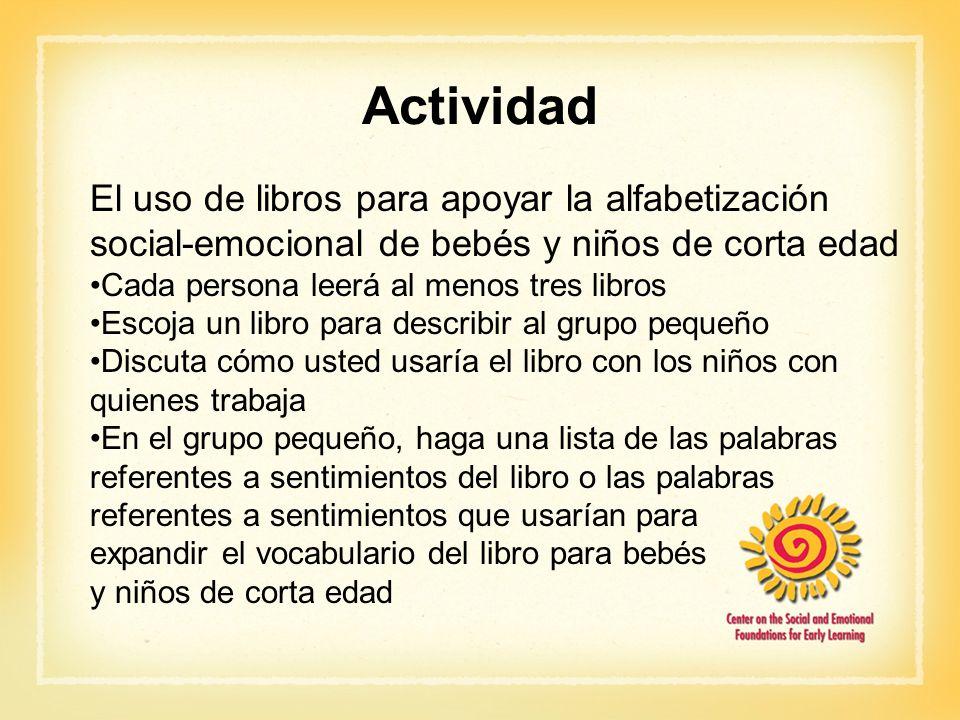 Actividad El uso de libros para apoyar la alfabetización social-emocional de bebés y niños de corta edad.