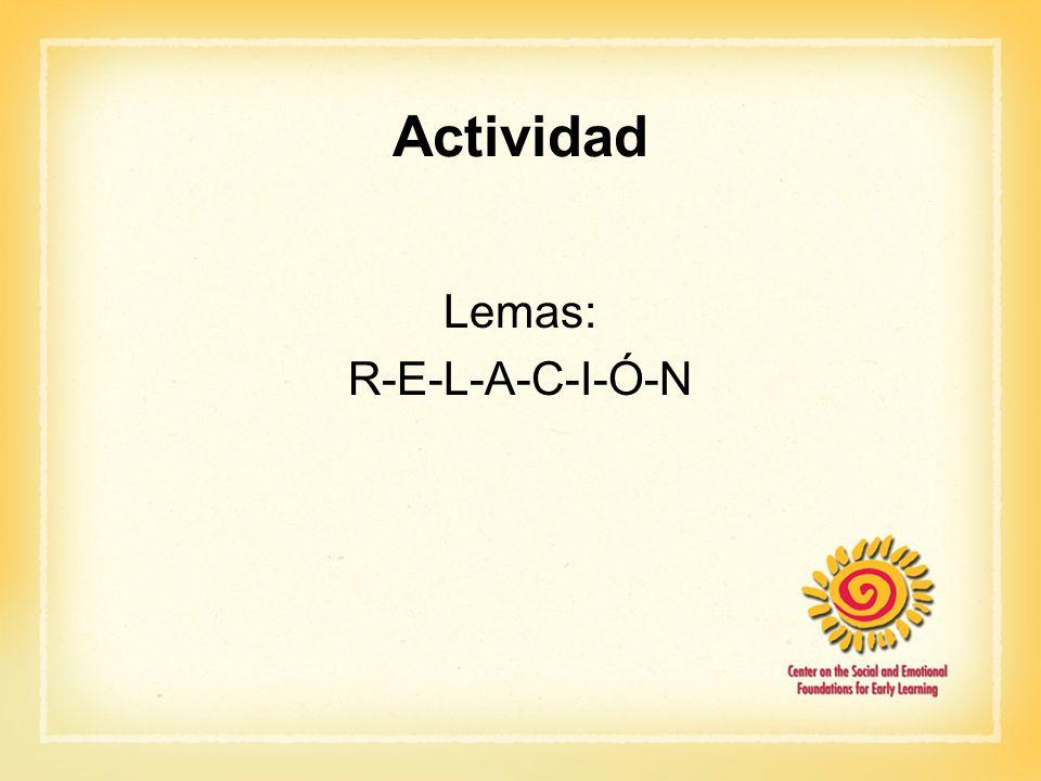 Actividad Lemas: R-E-L-A-C-I-Ó-N