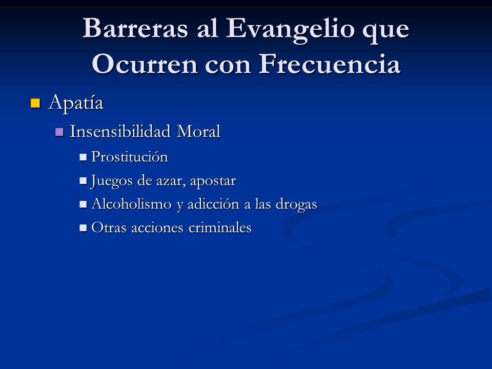 Barreras al Evangelio que Ocurren con Frecuencia