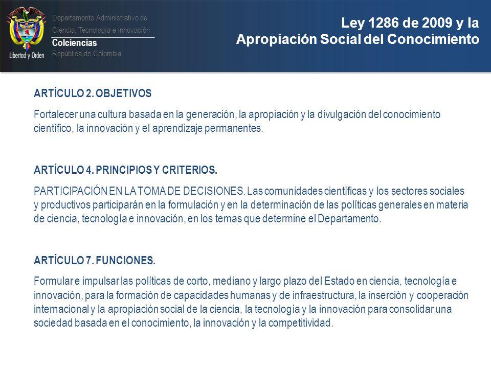 Ley 1286 de 2009 y la Apropiación Social del Conocimiento