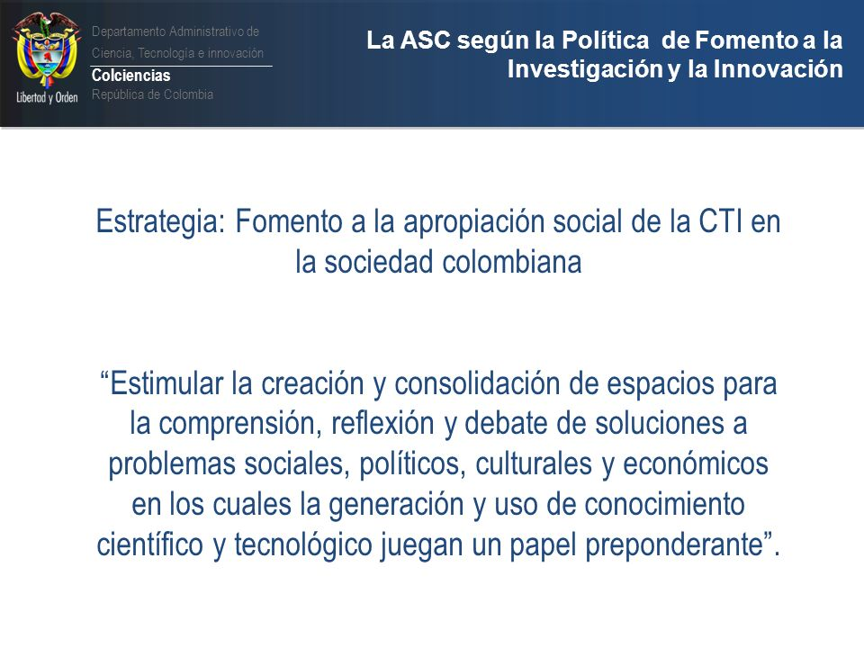 Departamento Administrativo de Ciencia, Tecnología e innovación Colciencias República de Colombia