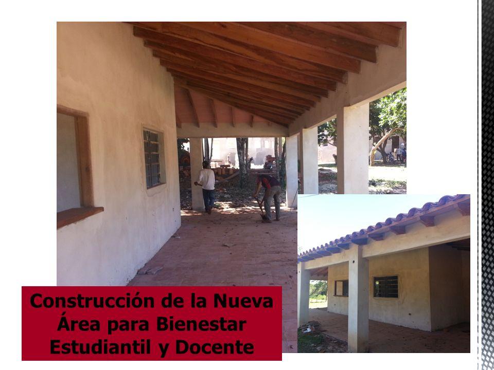 Construcción de la Nueva Área para Bienestar Estudiantil y Docente