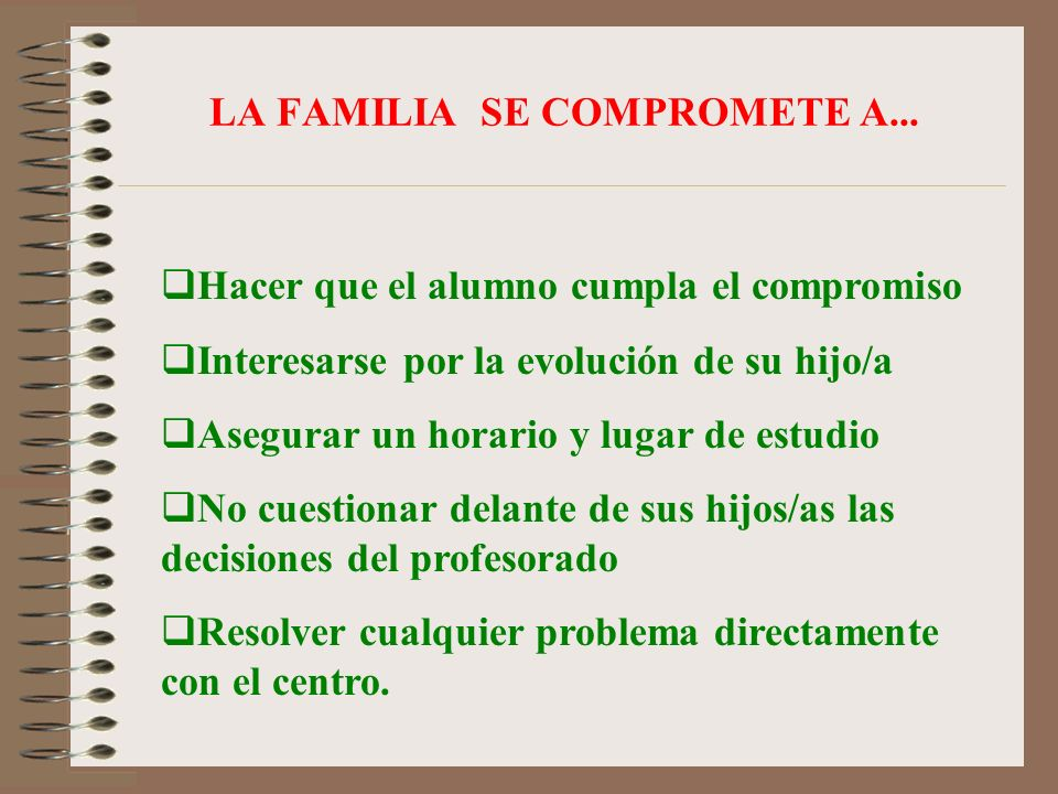 LA FAMILIA SE COMPROMETE A...