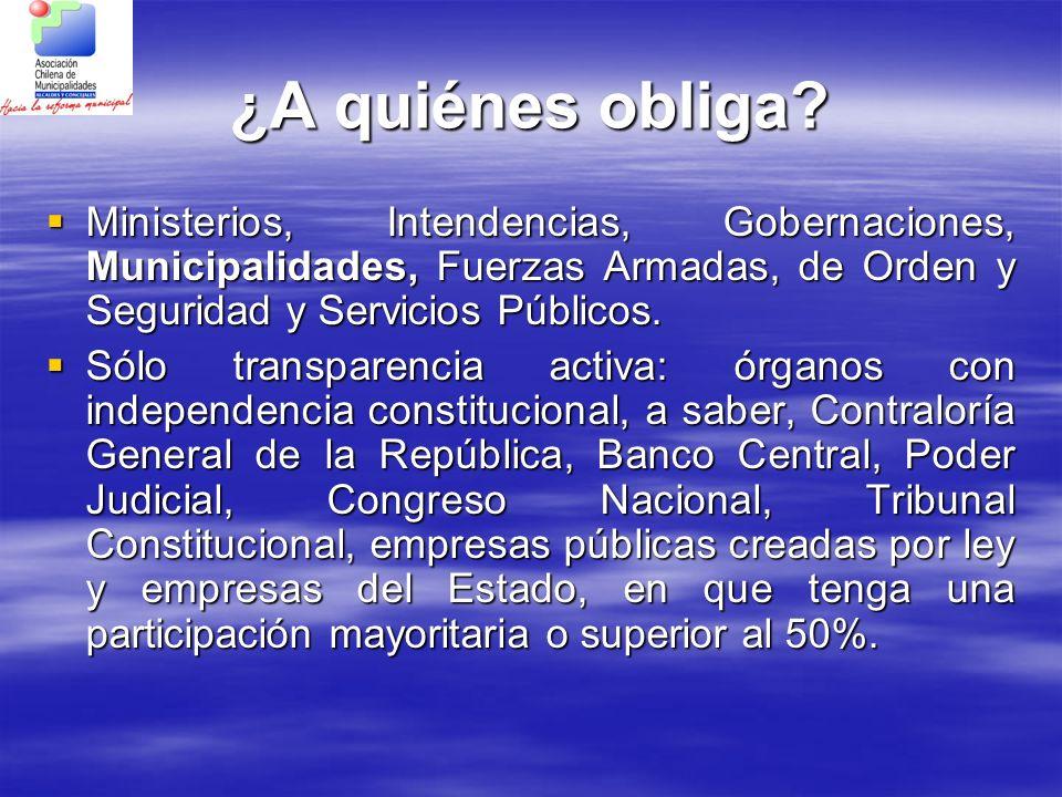 ¿A quiénes obliga Ministerios, Intendencias, Gobernaciones, Municipalidades, Fuerzas Armadas, de Orden y Seguridad y Servicios Públicos.