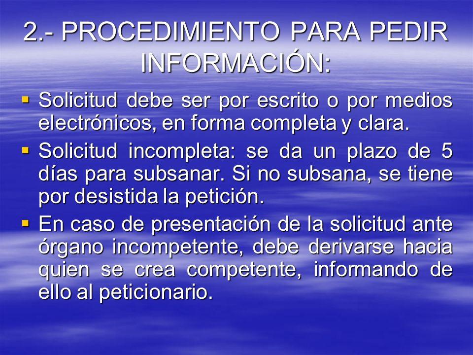 2.- PROCEDIMIENTO PARA PEDIR INFORMACIÓN: