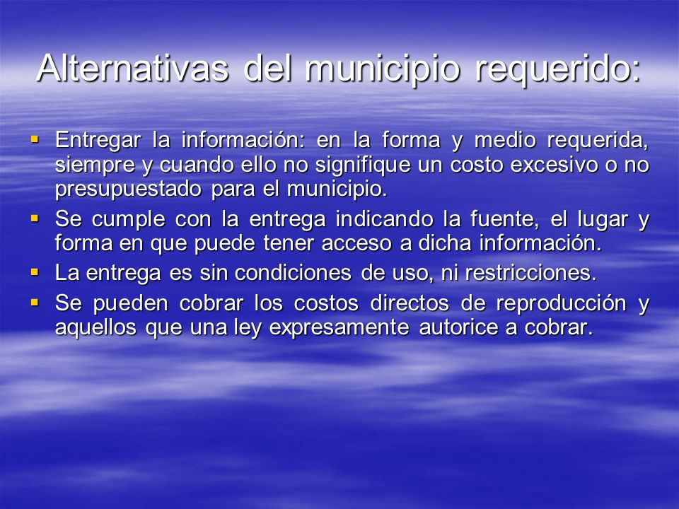 Alternativas del municipio requerido: