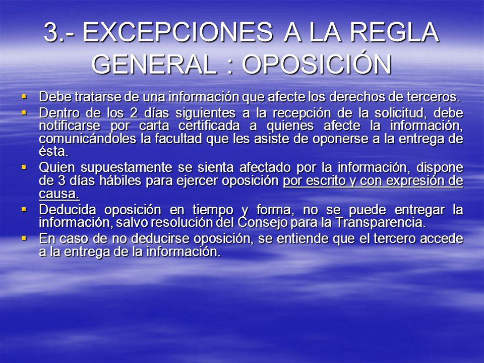 3.- EXCEPCIONES A LA REGLA GENERAL : OPOSICIÓN