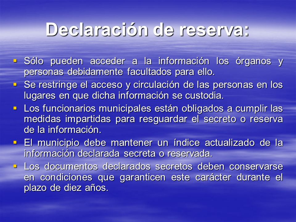 Declaración de reserva:
