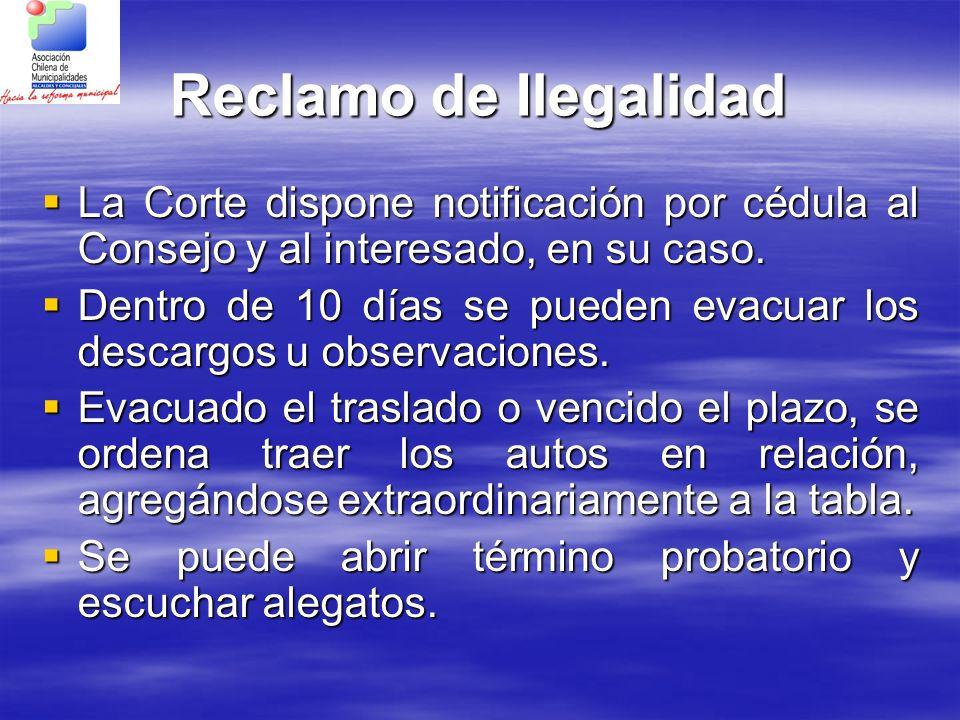 Reclamo de Ilegalidad La Corte dispone notificación por cédula al Consejo y al interesado, en su caso.