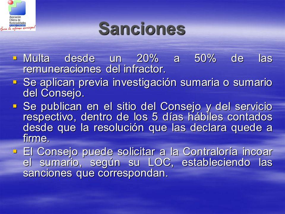 Sanciones Multa desde un 20% a 50% de las remuneraciones del infractor. Se aplican previa investigación sumaria o sumario del Consejo.