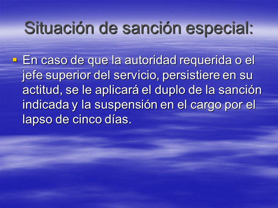 Situación de sanción especial: