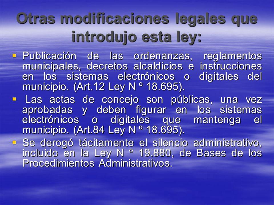 Otras modificaciones legales que introdujo esta ley: