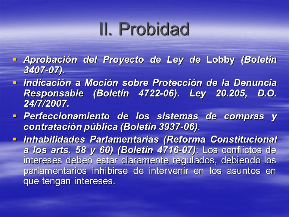 II. ProbidadAprobación del Proyecto de Ley de Lobby (Boletín 3407-07).