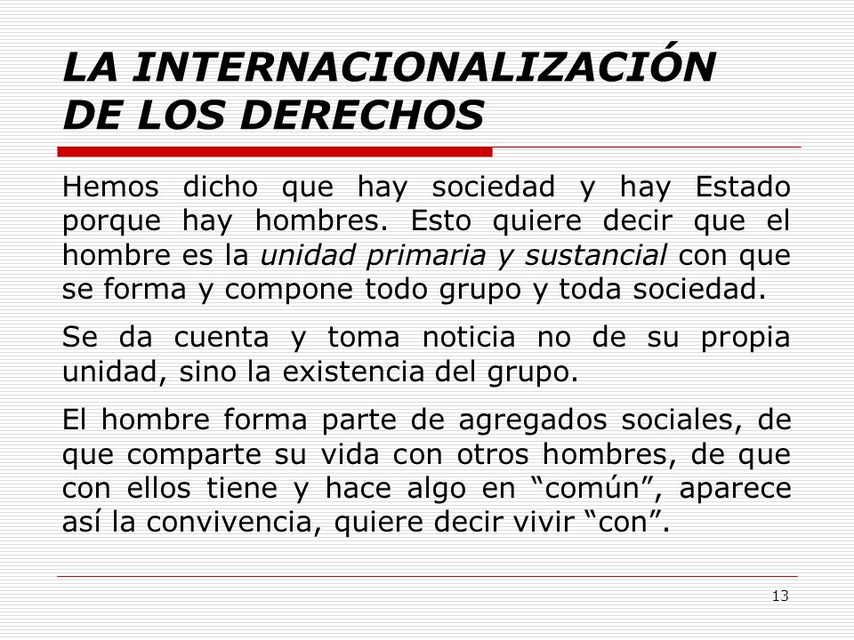 LA INTERNACIONALIZACIÓN DE LOS DERECHOS
