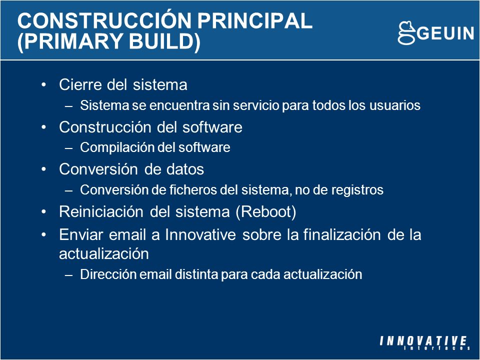 CONSTRUCCIÓN PRINCIPAL (PRIMARY BUILD)