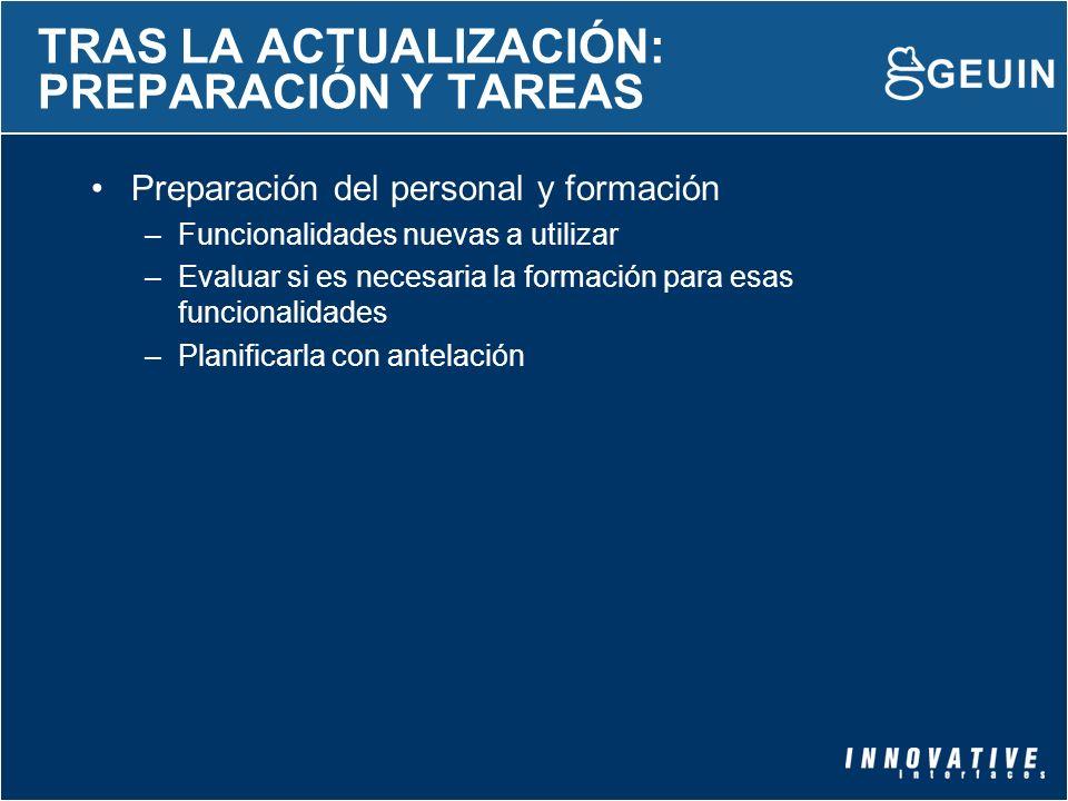 TRAS LA ACTUALIZACIÓN: PREPARACIÓN Y TAREAS