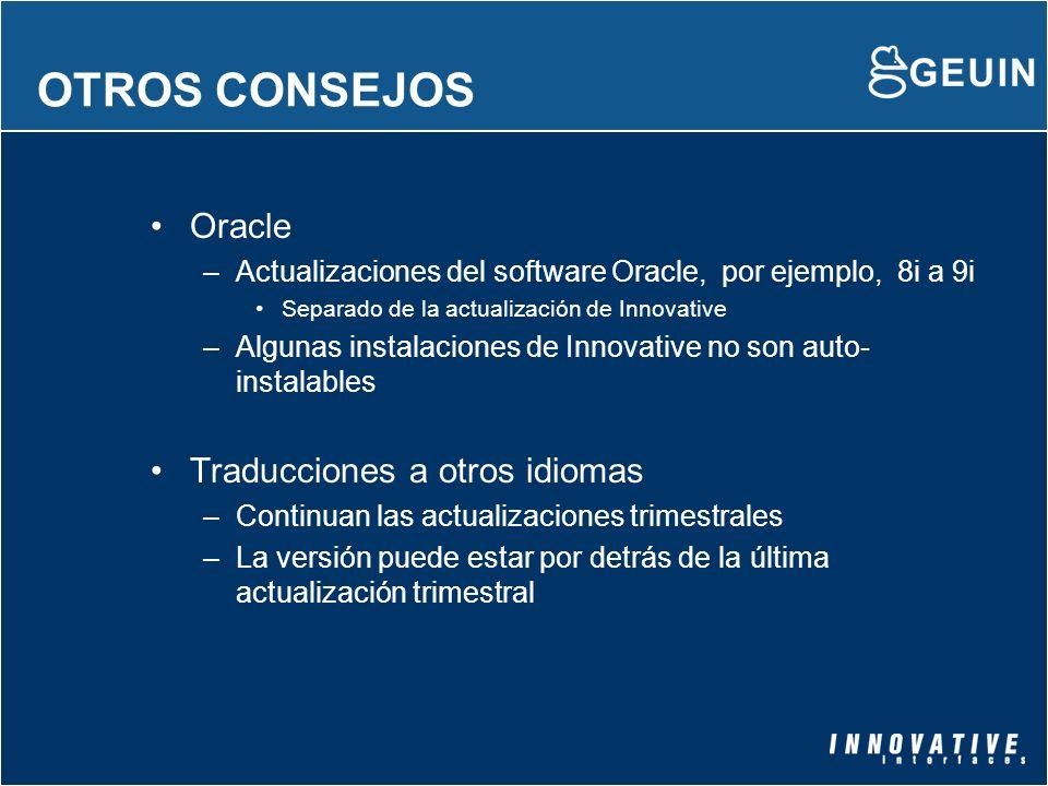 OTROS CONSEJOS Oracle Traducciones a otros idiomas