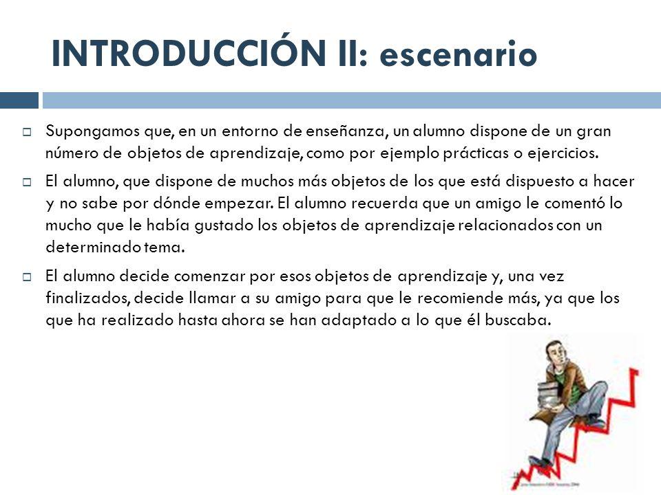 INTRODUCCIÓN II: escenario