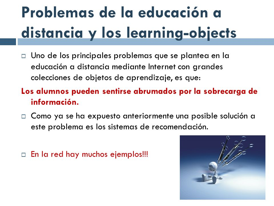 Problemas de la educación a distancia y los learning-objects