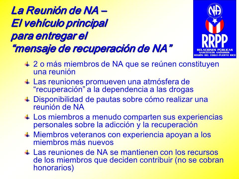 La Reunión de NA – El vehículo principal para entregar el mensaje de recuperación de NA