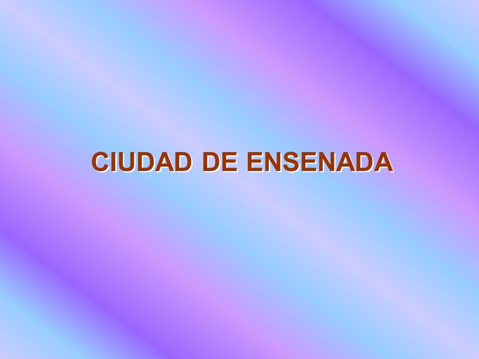 CIUDAD DE ENSENADA