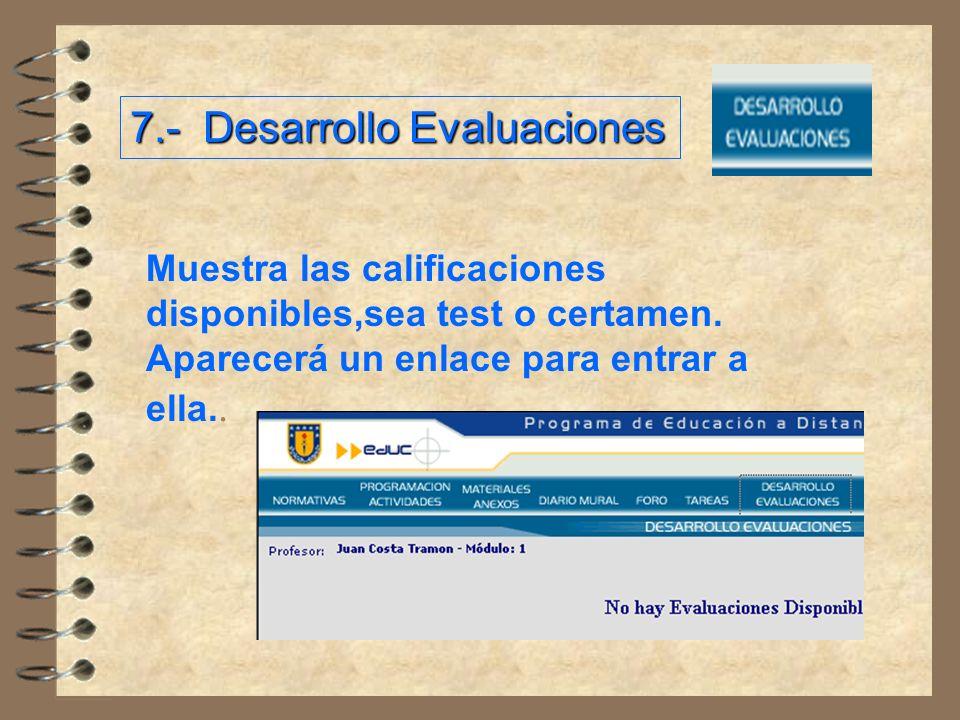 7.- Desarrollo Evaluaciones
