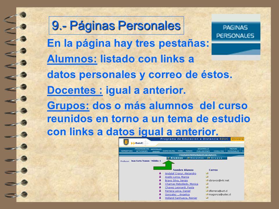 9.- Páginas Personales En la página hay tres pestañas: