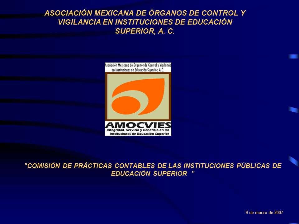 ASOCIACIÓN MEXICANA DE ÓRGANOS DE CONTROL Y VIGILANCIA EN INSTITUCIONES DE EDUCACIÓN SUPERIOR, A. C.