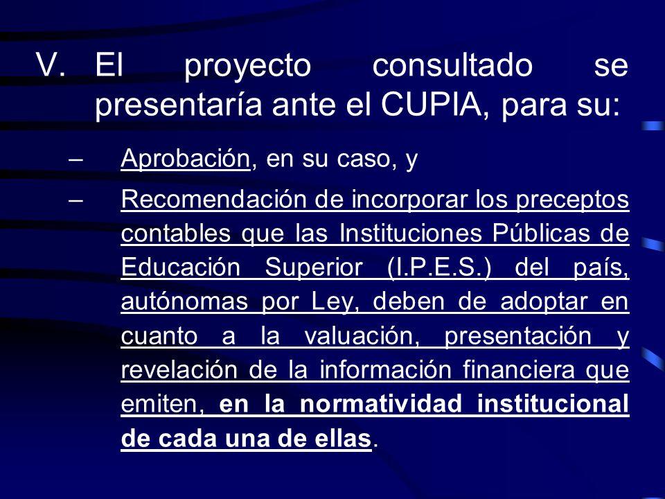 El proyecto consultado se presentaría ante el CUPIA, para su: