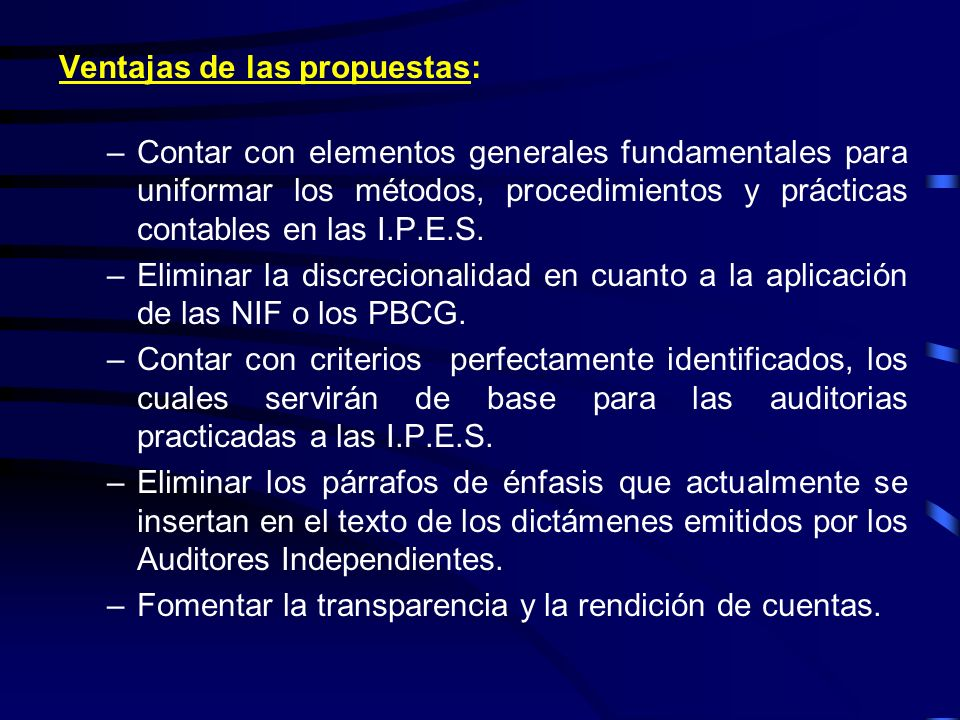 Ventajas de las propuestas: