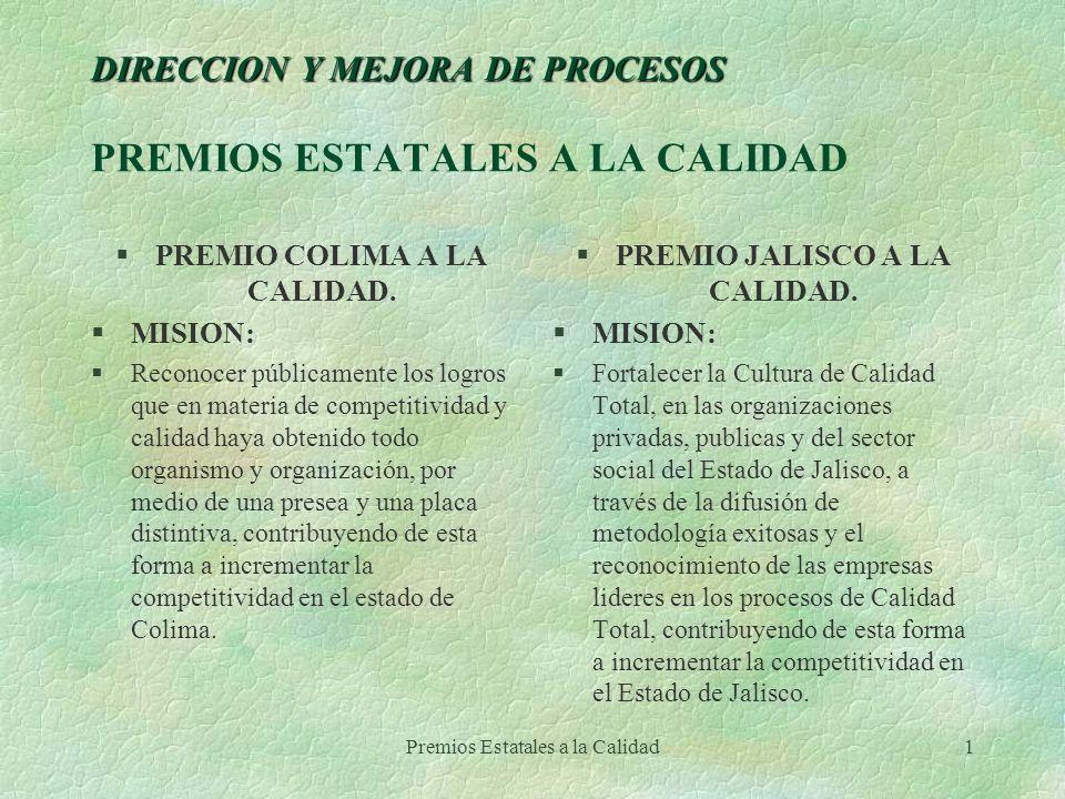 DIRECCION Y MEJORA DE PROCESOS PREMIOS ESTATALES A LA CALIDAD