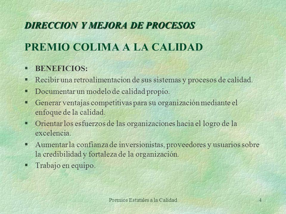 DIRECCION Y MEJORA DE PROCESOS PREMIO COLIMA A LA CALIDAD