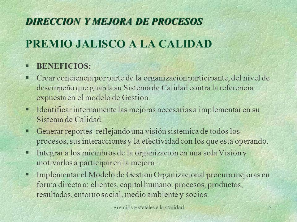 DIRECCION Y MEJORA DE PROCESOS PREMIO JALISCO A LA CALIDAD