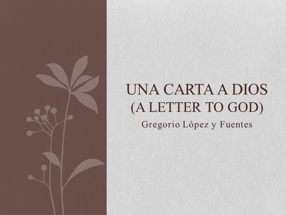 Una carta a dios (A letter to god)