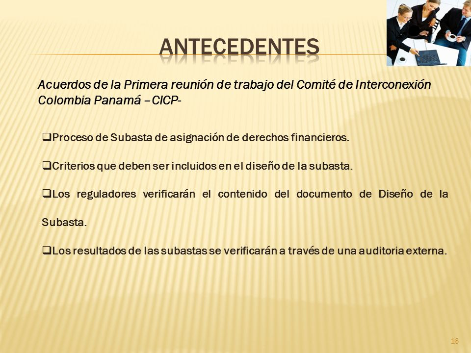 antecedentes Acuerdos de la Primera reunión de trabajo del Comité de Interconexión Colombia Panamá –CICP-