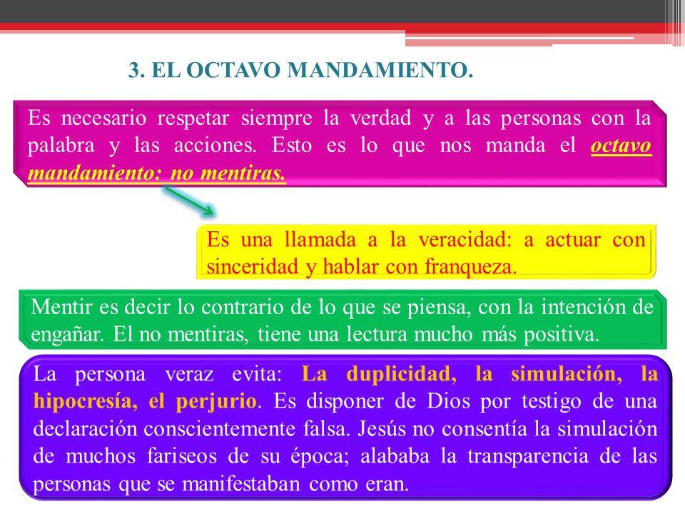 3. EL OCTAVO MANDAMIENTO.