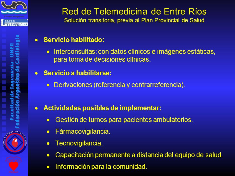 Red de Telemedicina de Entre Ríos Solución transitoria, previa al Plan Provincial de Salud