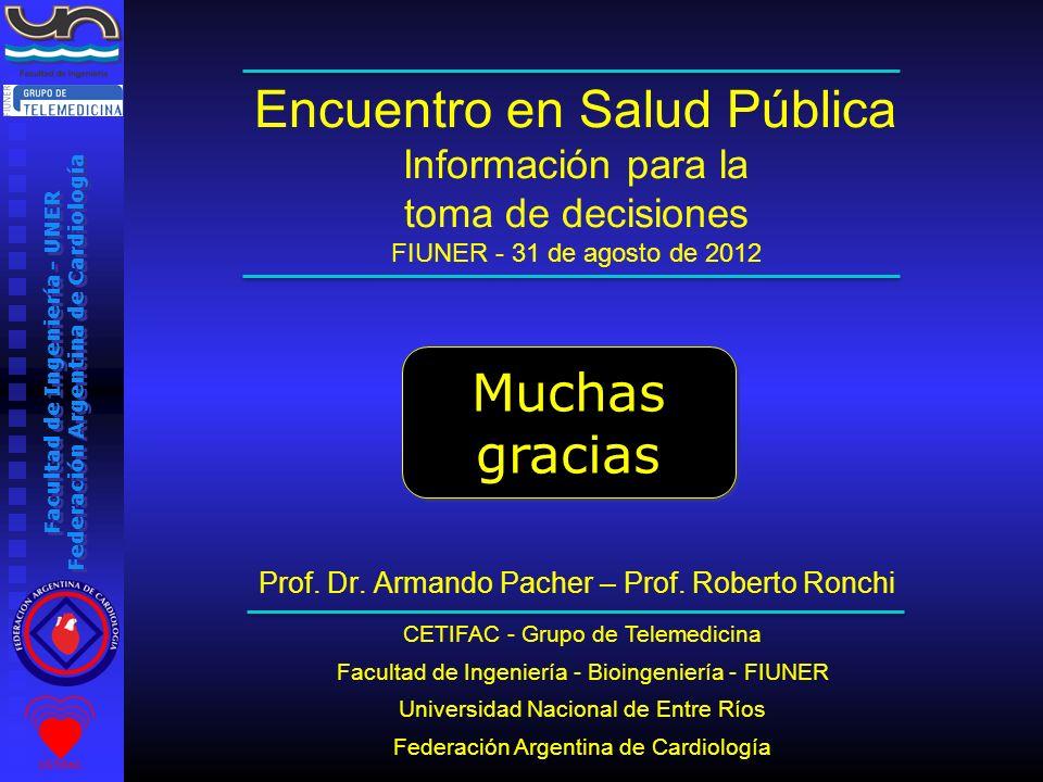 Encuentro en Salud Pública Información para la toma de decisiones FIUNER - 31 de agosto de 2012