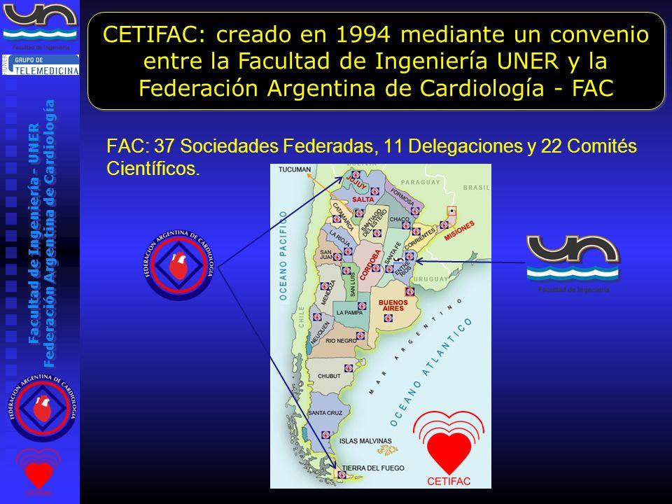 CETIFAC: creado en 1994 mediante un convenio entre la Facultad de Ingeniería UNER y la Federación Argentina de Cardiología - FAC