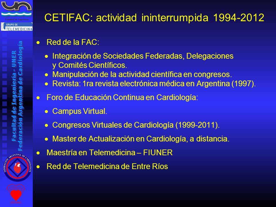 CETIFAC: actividad ininterrumpida 1994-2012