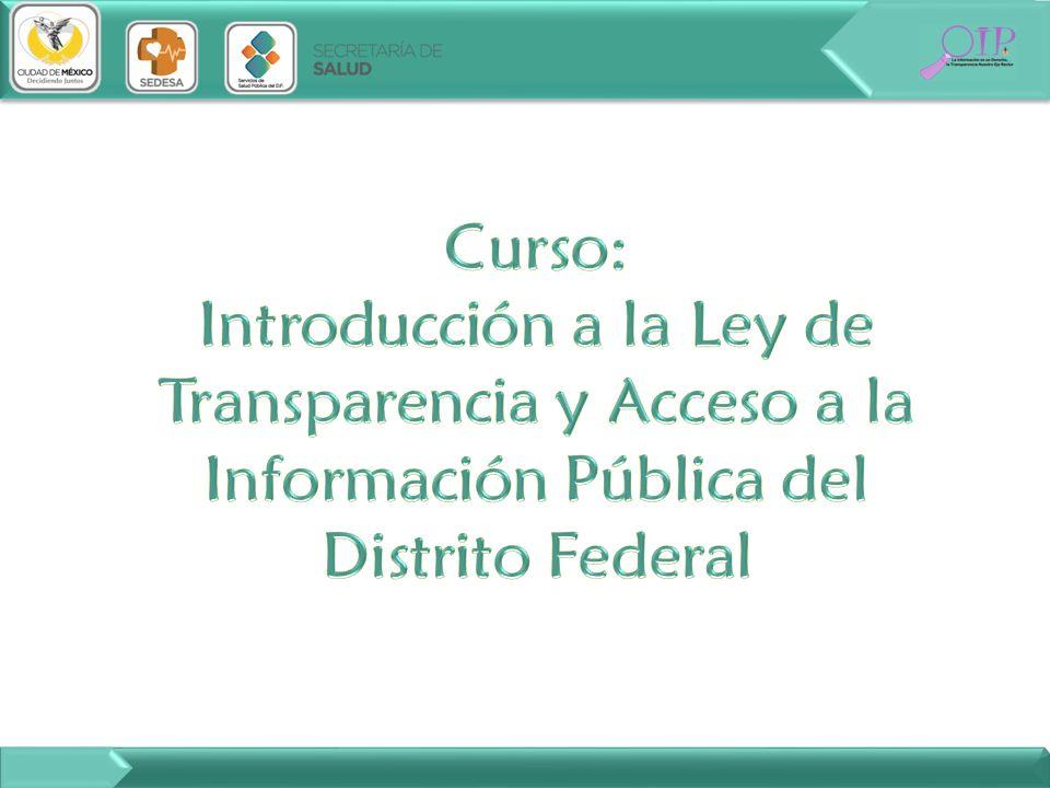 Curso: Introducción a la Ley de Transparencia y Acceso a la Información Pública del Distrito Federal