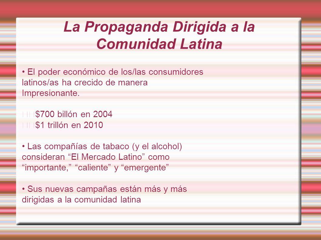 La Propaganda Dirigida a la Comunidad Latina