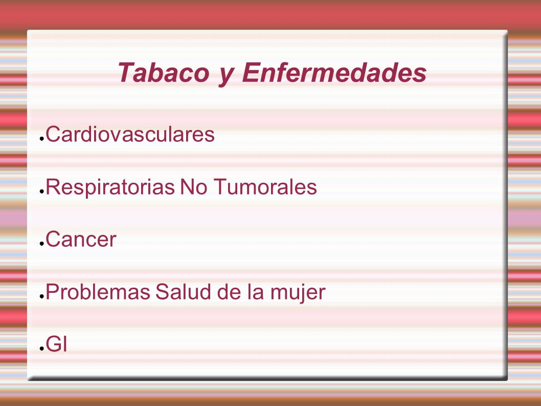 Tabaco y Enfermedades Cardiovasculares Respiratorias No Tumorales