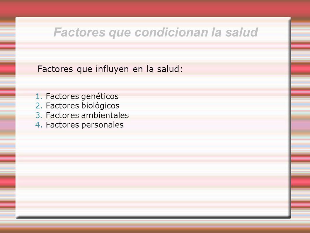 Factores que condicionan la salud
