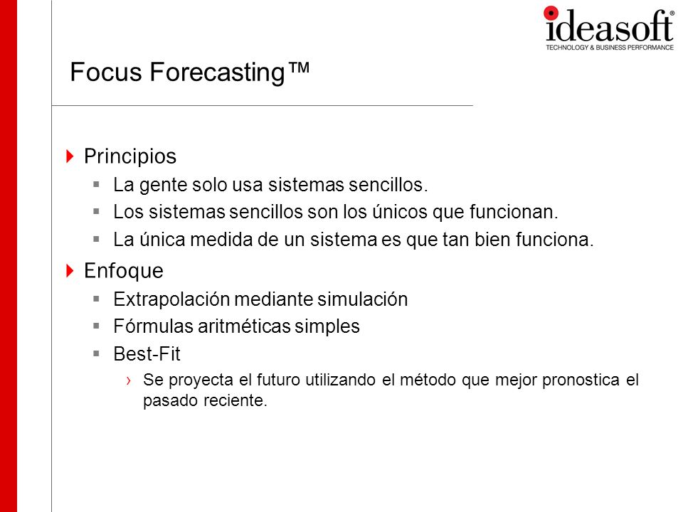 Focus Forecasting™ Principios Enfoque