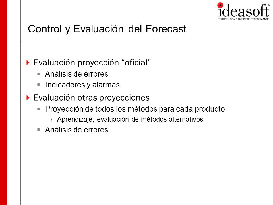 Control y Evaluación del Forecast