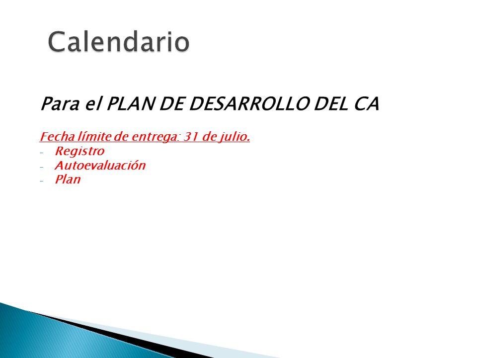 Calendario Para el PLAN DE DESARROLLO DEL CA