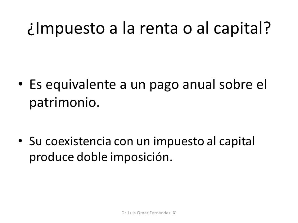 ¿Impuesto a la renta o al capital