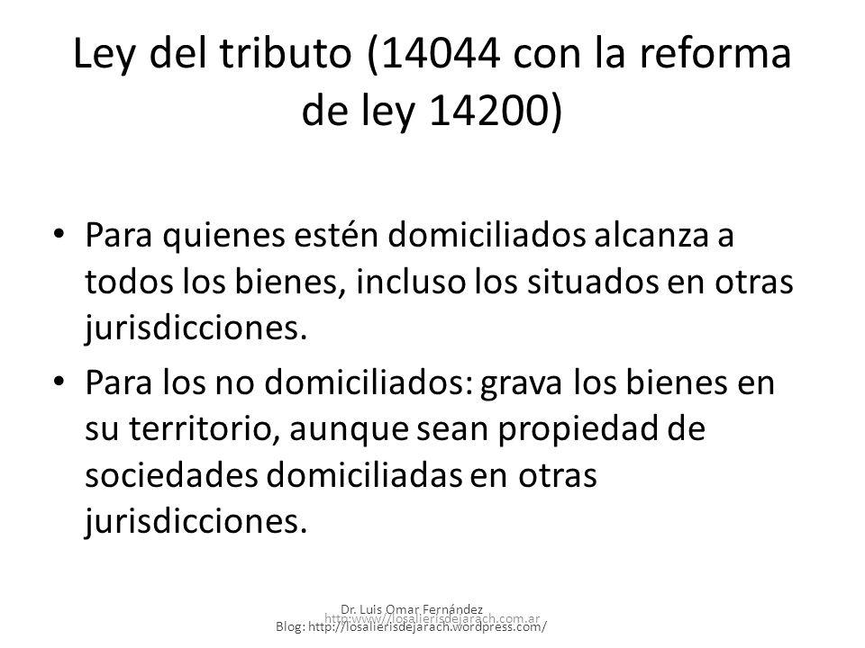 Ley del tributo (14044 con la reforma de ley 14200)